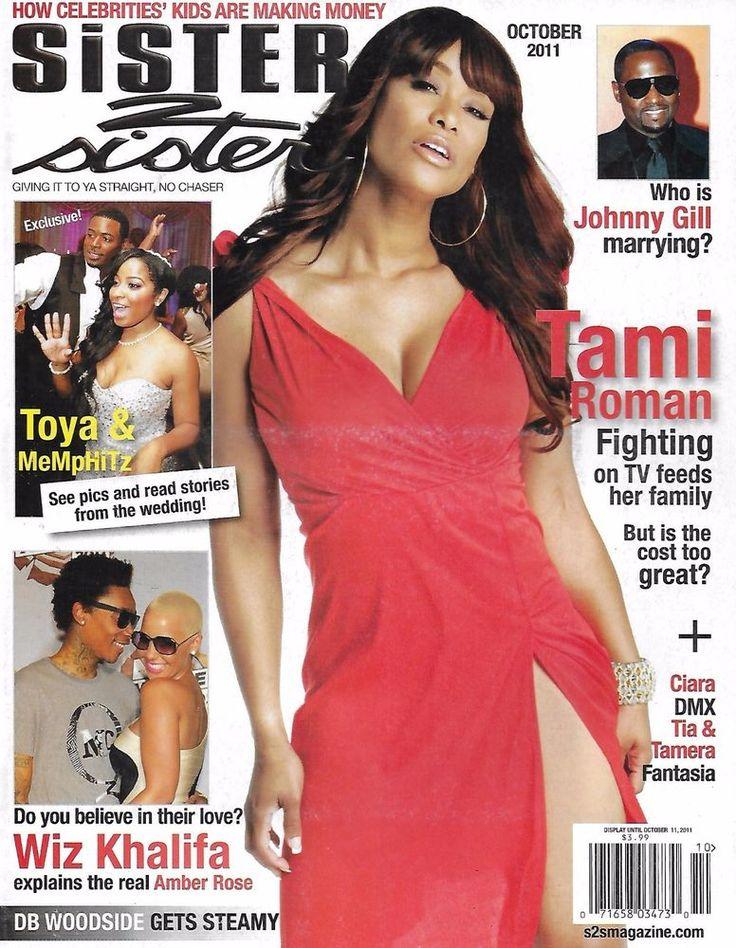 Sister 2 Sister magazine Tami Roman Johnny Gill Wiz Khalifa Toya and MeMpHiTz