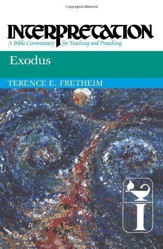 Exodus: Interpretation, a Bible Commentary for Teaching and Preaching (Interpretation: A Bible Commentary) by Terence E. Fretheim. $14.42
