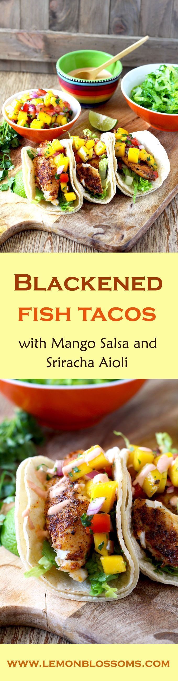 Full flavored, healthy and easy to make Blackened Fish Tacos with Mango Salsa and Sriracha Aioli. Fish fillets coated in a Cajun inspired spice mix served in warm tortillas and topped with a fresh and tasty mango salsa. Finish it up with a drizzle of creamy and spicy sriracha aioli for the best tacos ever!!! via @lmnblossoms