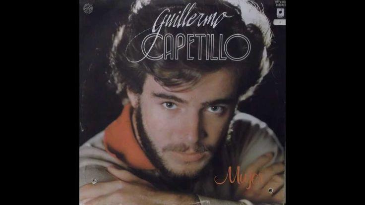 QUE SEAS FELIZ - GUILLERMO CAPETILLO (Mujer- 1982)- letra