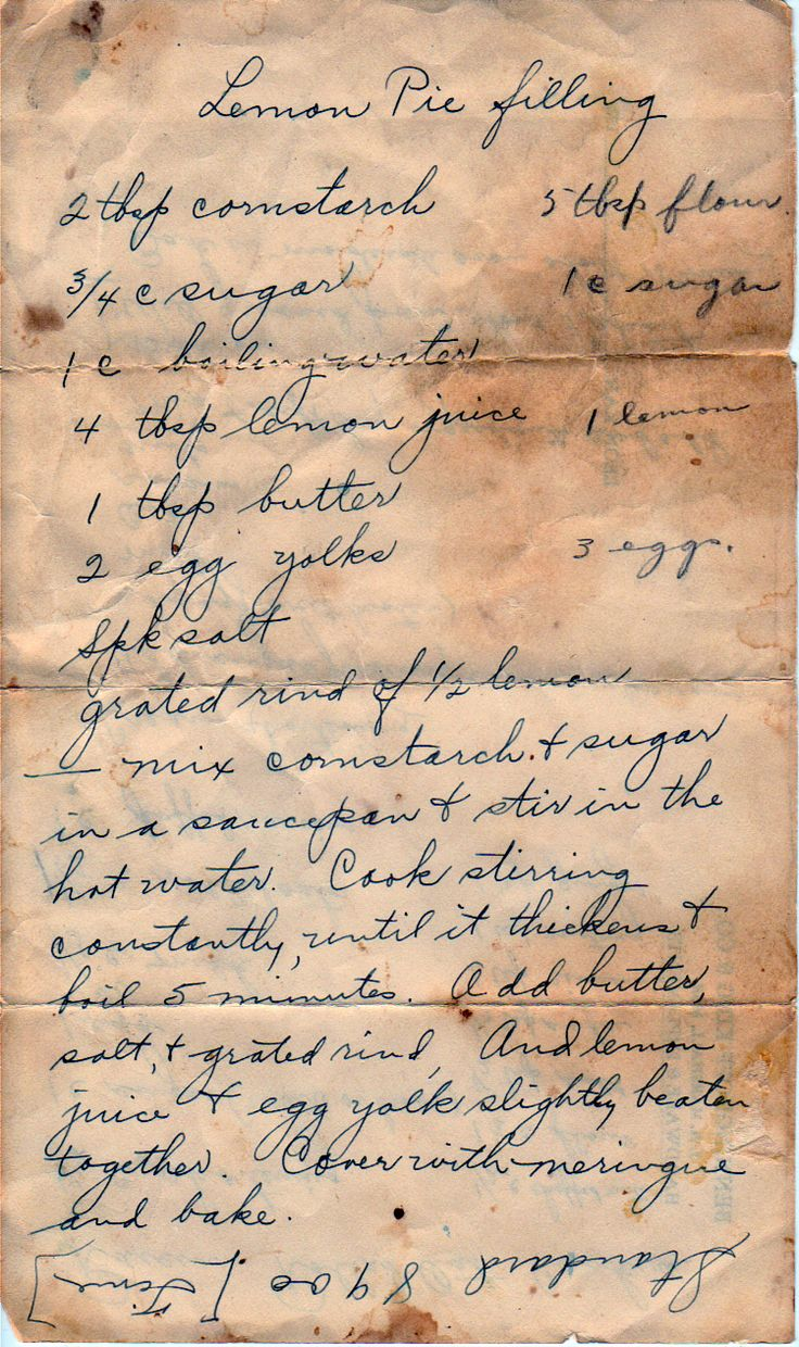 For a meringue pie. Here's another card in the same box with the same recipe. From the box of L.S. from Joplin, Missouri. Lemon Pie Filling 2 Tbsp. cornstarch 3/4 c. sugar 1 c. boiling water 4 Tbsp...