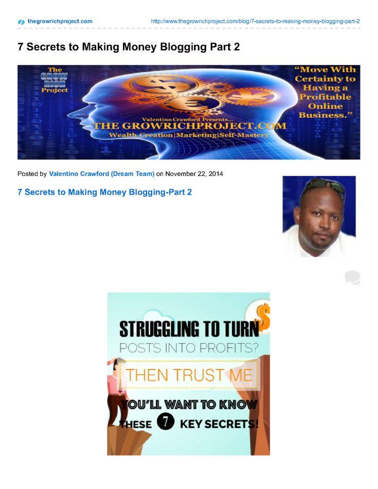 7 Secrets to Making Money Blogging Part 2 |authorSTREAM