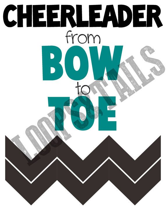 Cheerleader from bow to toe... Printable Sign from Loops&Tails