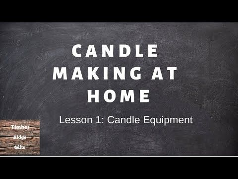 Candle Making At Home -Lesson 1 Equipment -DIY Soy Candle