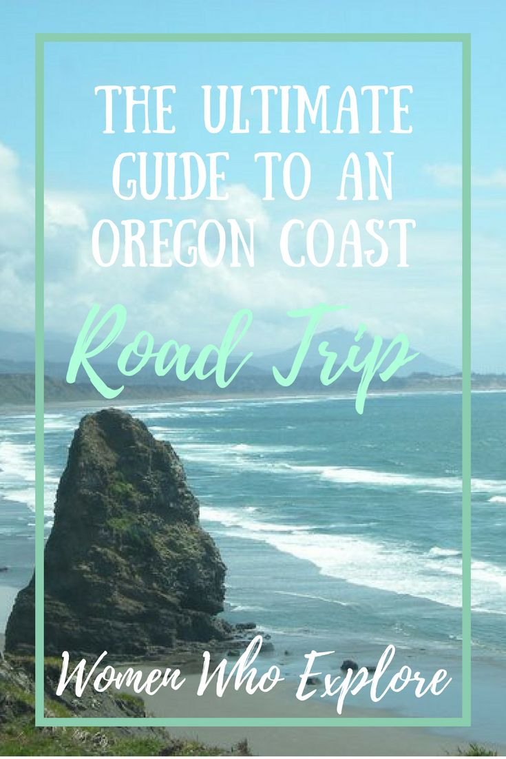 Your guide to the ultimate Oregon Coast road trip!