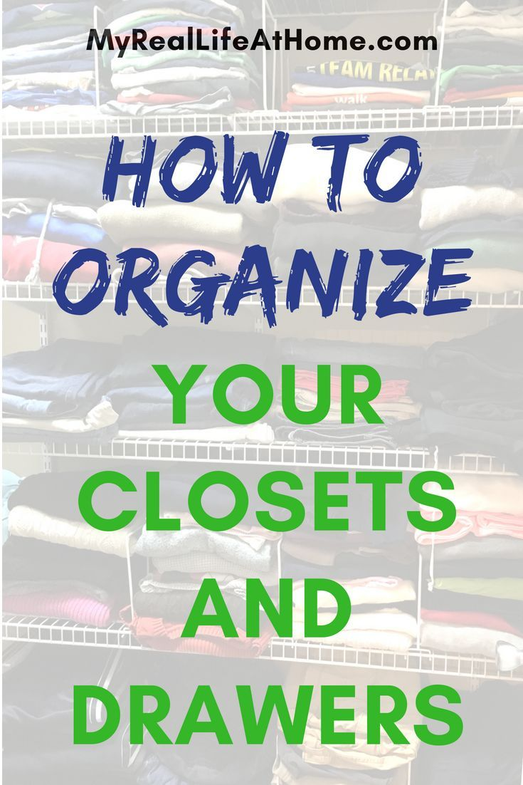 How To Organize Your Clothes – Closets and Drawers | Home ...