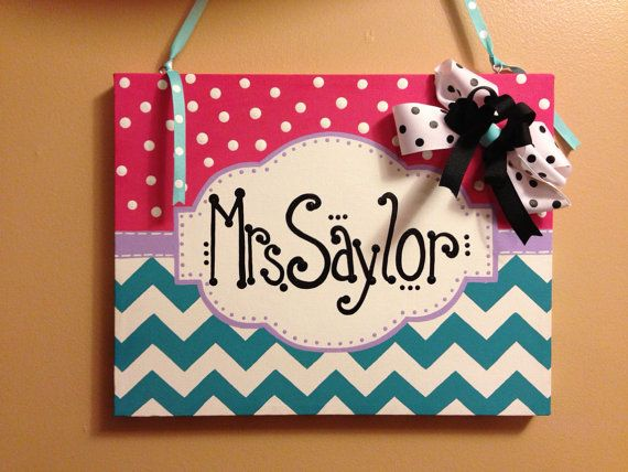Classroom sign personalized with teacher's name