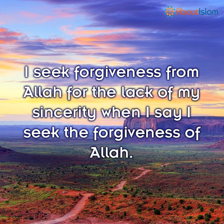 Intentions are everything! When you seek forgiveness do it with sincerity.