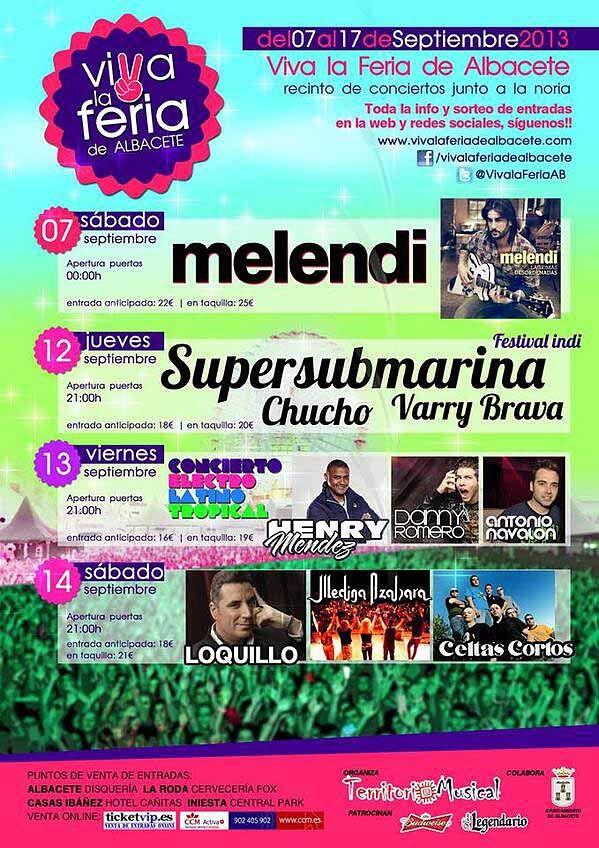 Conciertos de la feria de Albacete 2013  MELENDI, LOQUILLO, CELTAS CORTOS…PROGRAMACIÓN DE FERIA DE ALBACETE