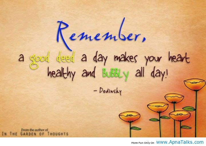 Remember, A Good Deed A Day Makes Your Heart Healthy And