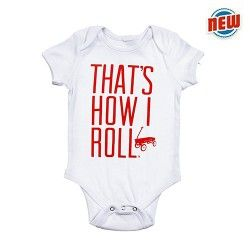Radio Flyer That's How I Roll Bodysuit #StockingStuffer #BabyShowerGift