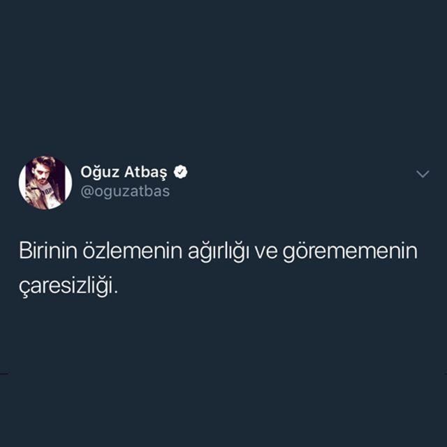 Oguz Atbas In Instagram Gonderisi 27 Eyl 2018 5 00os Utc Ilham Verici Sozler Ask Acisi Sozleri Alintilar