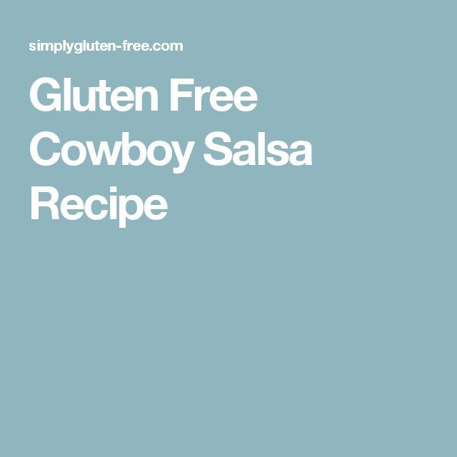 Gluten Free Cowboy Salsa Recipe