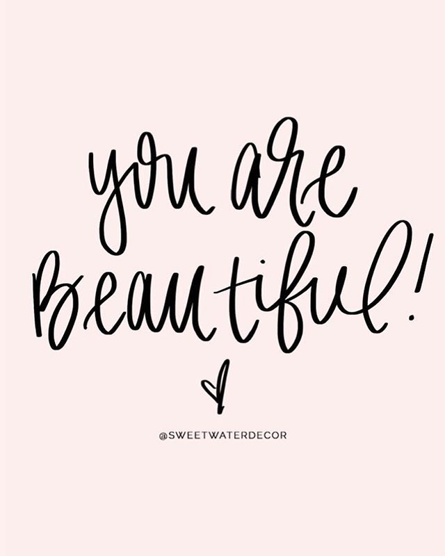 You Are Beautiful You May Not Think So Everyday But Guess What You Are If We Started Believing A You Are Beautiful Quotes Quotes To Live By Beautiful Quotes