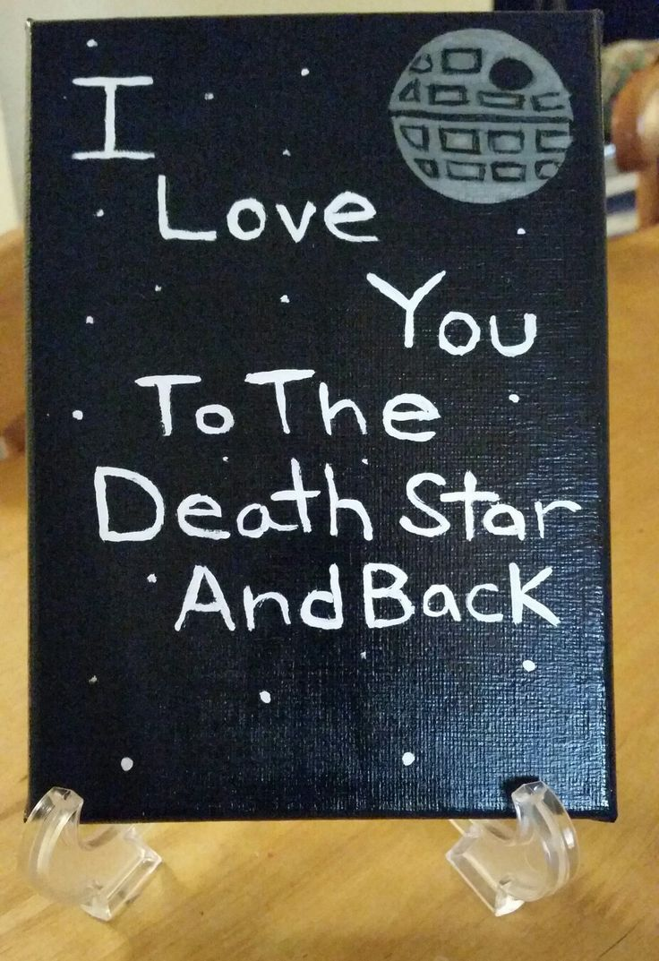 I Love You to the Death Star and back 5x7 canvas