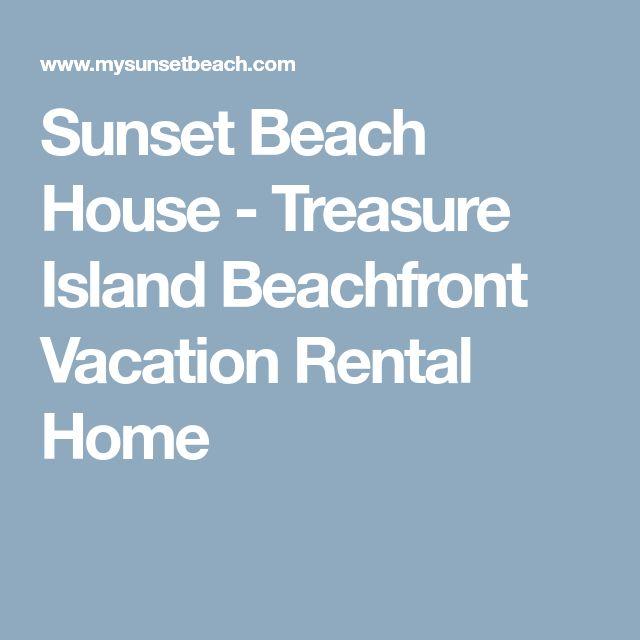 Sunset Beach House - Treasure Island Beachfront Vacation Rental Home