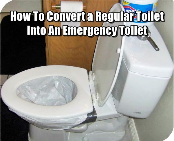 How To Convert a Regular Toilet Into An Emergency Toilet
