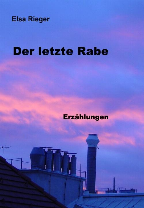 Taschenbuch bei Amazon, soeben erschienen. http://www.amazon.de/Der-letzte-Rabe-Elsa-Rieger/dp/1478316438/ref=tmm_pap_title_0    Erzählungen von Voodoozauber und Engeln, die die Menschen aufgeben, dem Teufel, dem die Hölle zu eng wird und einer tragischen Zukunftsperspektive.