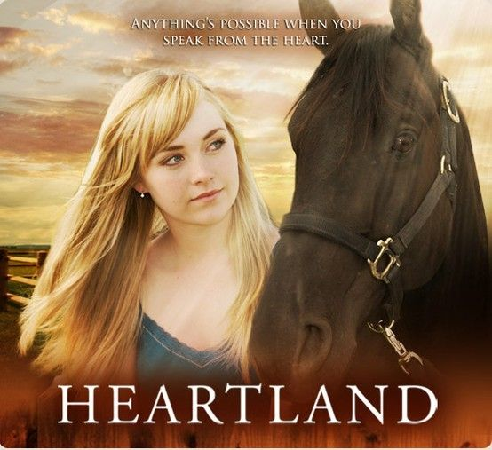 Heartland is the very best show!  It is made in Canada & it's a show that you can watch with your kids!