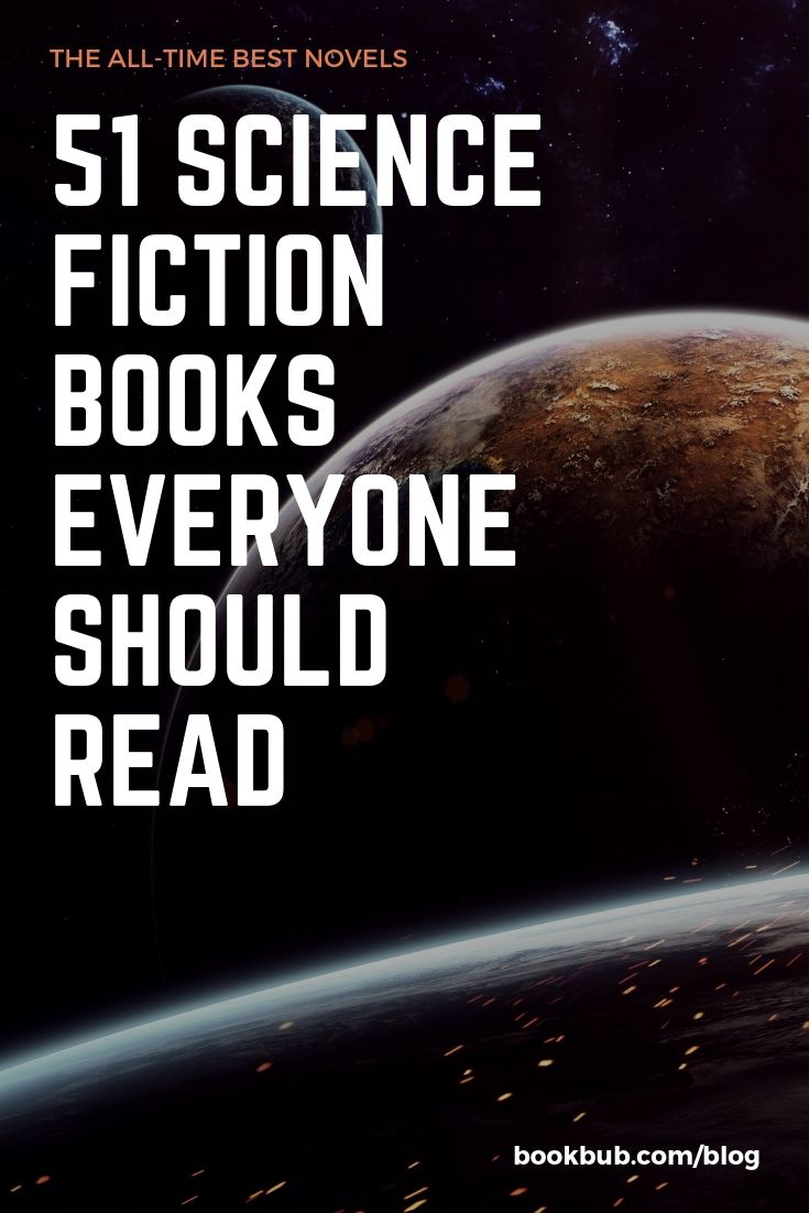 51 Science Fiction Books Everyone Should Read in Their