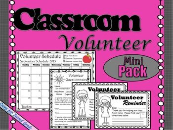 I love having help in our classroom!  I want it to be has painless as possible to schedule and assign volunteer jobs throughout the month. This pack is meant to make it very easy to schedule and keep track of who is helping out in your classroom! This mini pack includes...~Volunteer Schedule for 2015-2016 school year (For parents and teachers)~A blank copy of the same calendar for use for years to come.~Reminder Notes to send home. (For at school volunteers and volunteers that want to help…