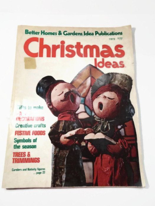 Vintage Better Homes And Gardens Christmas Ideas December 1972 Magazine
