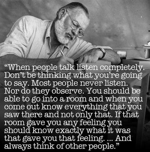 Hemingway on writing AMEN!