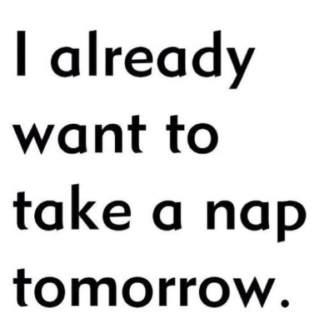 I'm already planning my yawns.