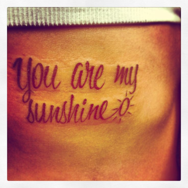 you are my sunshine tattoo mother daughter tattoo first one and my own original design. Black Bedroom Furniture Sets. Home Design Ideas