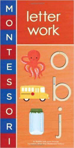 Montessori: Letter Work: Bobby George, June George, Alyssa Nassner: 9781419704116: Amazon.com: Books