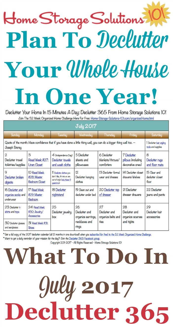 Free printable July 2017 decluttering calendar with daily 15 minute missions. Follow the entire Declutter 365 plan provided by Home Storage Solutions 101 to declutter your whole house in a year.