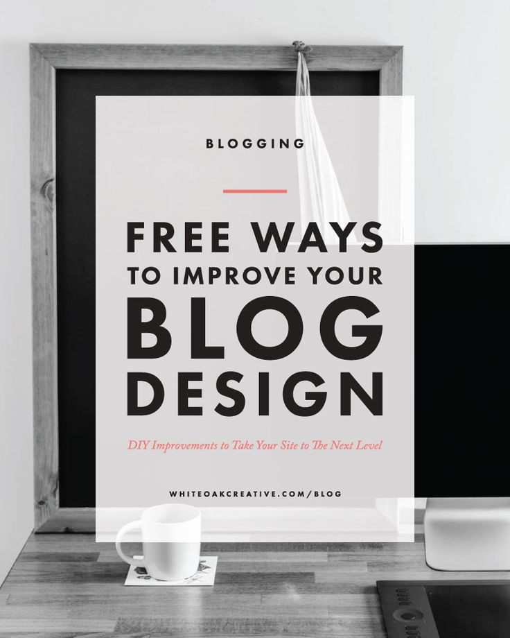 Four Free Ways To Improve Your Blog Design