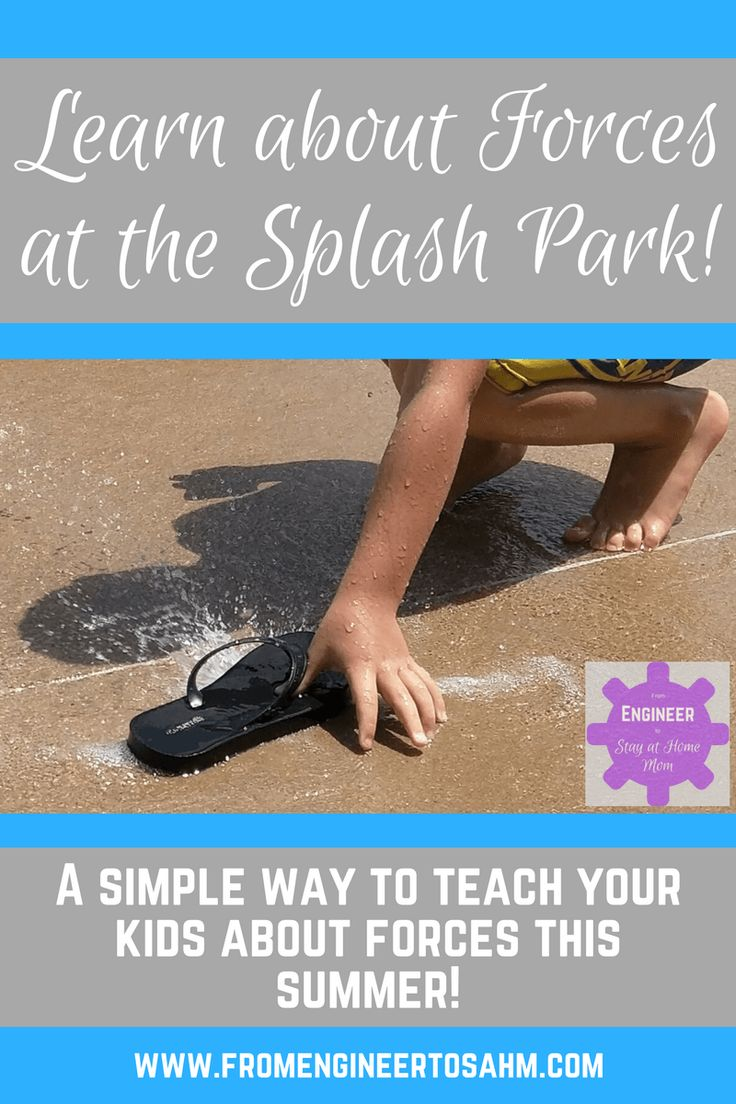 Summer STEM Activites for Kids | Forces | How to Teach your Kid about Forces at the Splash Park!