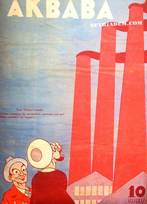 Yeni Türkiye önünde: - Gözüm seçmiyor, bu minarelerin şerefeleri yok mu? - Hayır şerefleri var Hocam! (Cemal Nadir, Akbaba, 1934)Akbaba'nın 4 Ocak 1934 tarihinde başlayan bu serisi kesintiye uğramadan 517 sayı yayımlanmıştır. 24 Şubat 1944 tarihli 517 nolu sayıdan sonra tekrar 1. sayıdan başlayarak numaralandırılmıştır. Bu dönemde haftalık yayımlanan dergide Ramiz Gökçe, Cemal Nadir gibi dönemin en önemli çizerleri eserlerini yayımlamıştır.