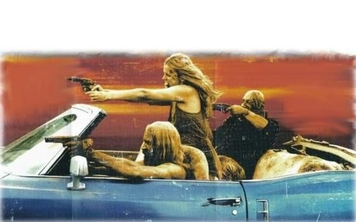 The Devils Rejects.