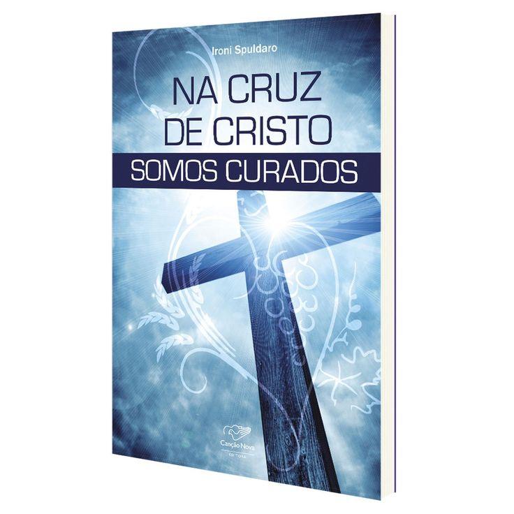 na_cruz_de_cristo_somos_curados
