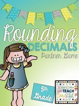 Rounding Decimals Game – 5th Grade