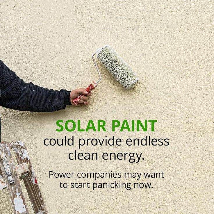 """Solar Paint"" Can Change Your Home Into A Clean Energy Source"