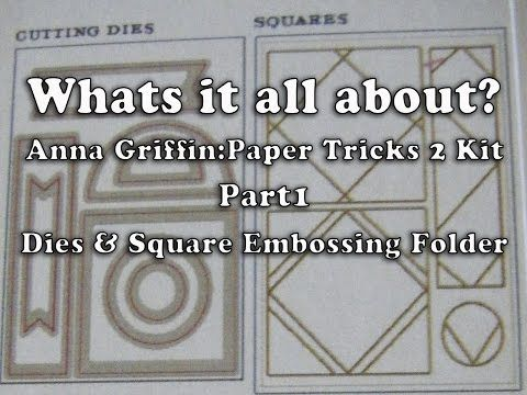 97. Whats it all about? Anna Griffin Paper Tricks 2 Kit Mini Series Part1 - YouTube