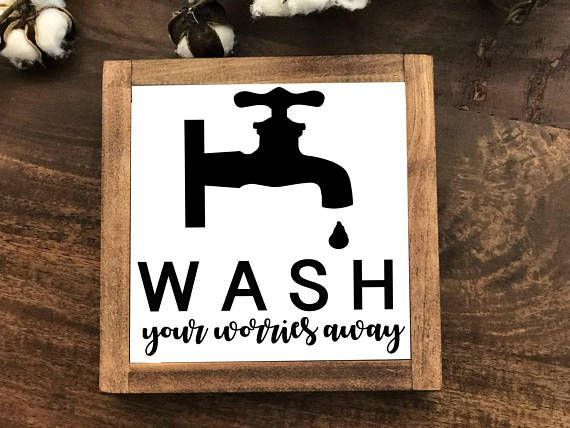 Wash Your Worries Away Vintage Farmhouse Bathroom Wood