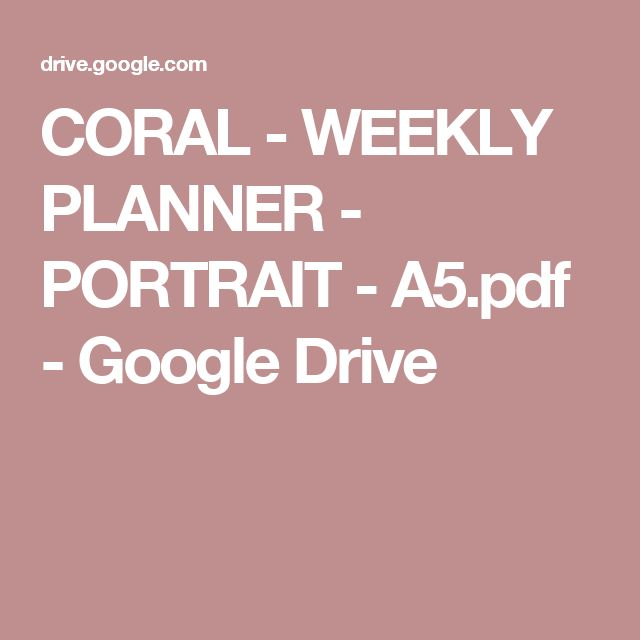 CORAL - WEEKLY PLANNER - PORTRAIT - A5.pdf - Google Drive