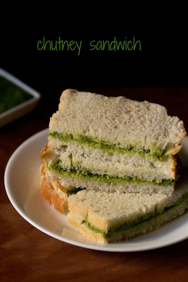 chutney sandwich recipe - a four ingredient, quick and easy to prepare chutney sandwich. no onion no garlic recipe.