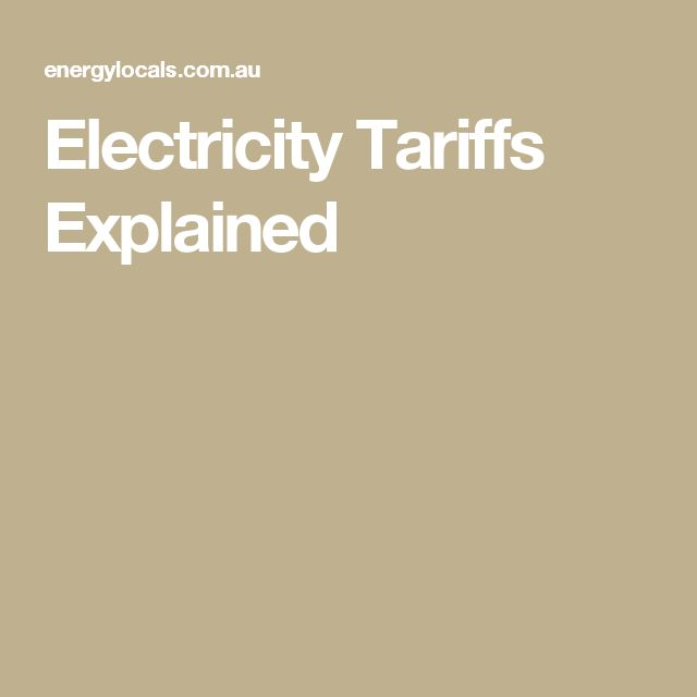 Electricity Tariffs Explained