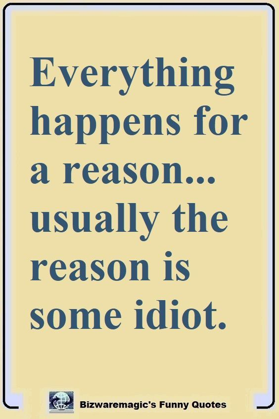 Idiot Images With Quotes : idiot, images, quotes, Funny, Quotes, Bizwaremagic, Friendship, Funny,, Sarcastic, Witty,