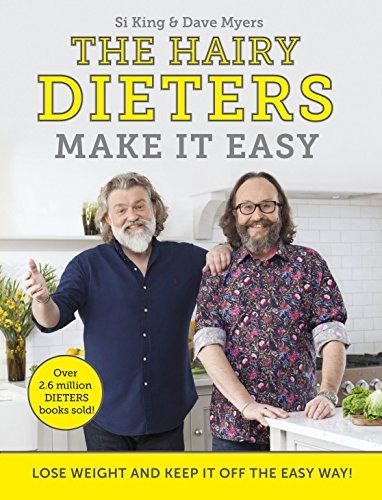 The Hairy Dieters Make It Easy: Lose weight and keep it off the easy way by [Bikers, Hairy]