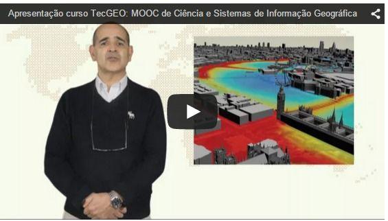 MOOC de Ciência e Sistemas de Informação Geográfica (C&SIG) - TecGEO, NOVA IMS