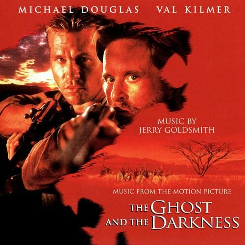 Soundtrack review: The ghost and the darkness (Jerry Goldsmith – 1995, 2015)