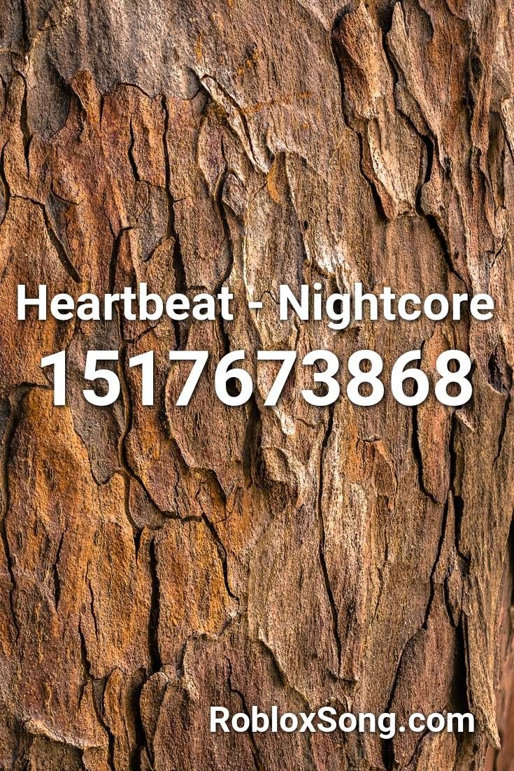 Heartbeat Nightcore Roblox Id Roblox Music Codes In 2020 Roblox Nightcore In A Heartbeat