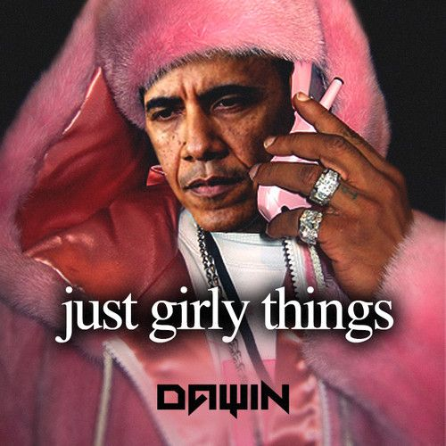 Dawin - Just Girly Things [Free Download]