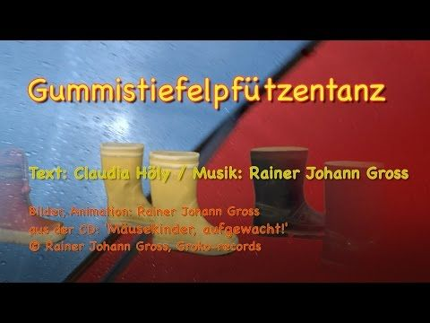 Rainer Johann Gross - Gummistiefel-Pfützentanz - Regenlied (Kinderlied - Herbst Winter) - YouTube